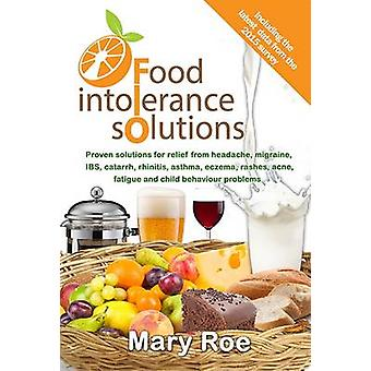 Food Intolerance Solutions by Roe & Mary