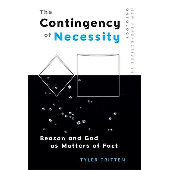 Contingency of Necessity by Tyler Tritten