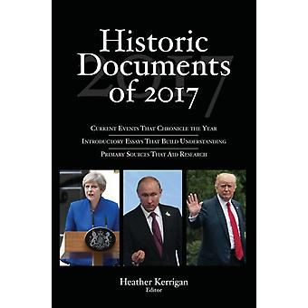 Historic Documents of 2017 by Kerrigan & Heather