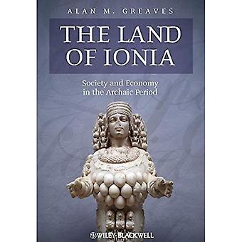 Das Land von Ionia: Gesellschaft und Wirtschaft in der archaischen Periode