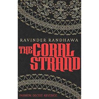The Coral Strand by Randhawa & Ravinder