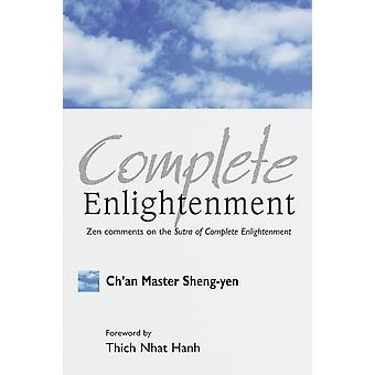 Complete Enlightenment by Sheng Yen & Master