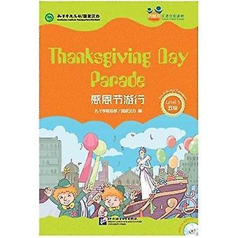 10代の友人のための感謝祭パレード 中国のグレードリーダーレベル5孔子学院本部ハンバン
