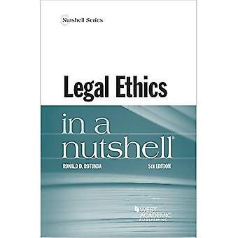 Legal Ethics in a Nutshell� (Nutshell Series)