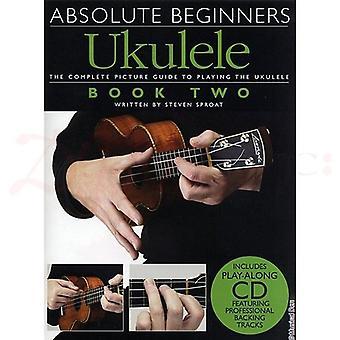 Absolute Beginners Ukulele 2 Book & CD