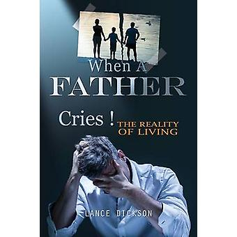 When A Father Cries by Dickson & Lance