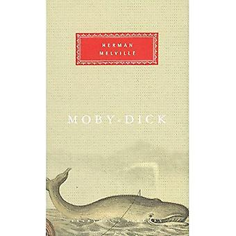 Moby Dick: Or, the White Whale (Everyman's Library classics)