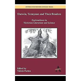 Darwin Tennyson and Their Readers Explorations in Victorian Literature and Science by Purton & Valerie