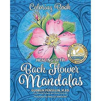 Healing with Bach Flower Mandalas Coloring Book by Penselin & Gudrun