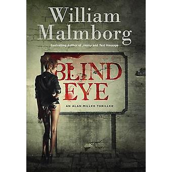 Blind Eye by Malmborg & William