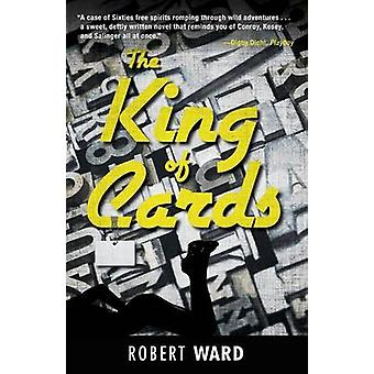 The King of Cards by Ward & Robert