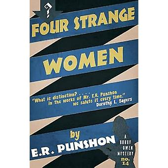 Four Strange Women by Punshon & E.R.