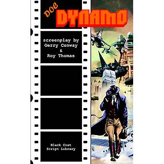 Doc Dynamo The Screenplay by Conway & Gerry