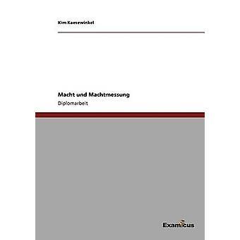 Macht und Machtmessung by Kaesewinkel & Kim