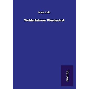 Wohlerfahrner PferdeArzt by Leib & Isaac