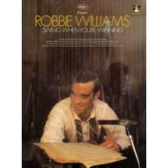 Swing When Youre Winning by Robbie Williams