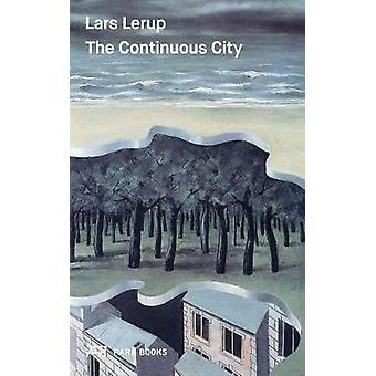 The Continuous City by Lerup & Lars