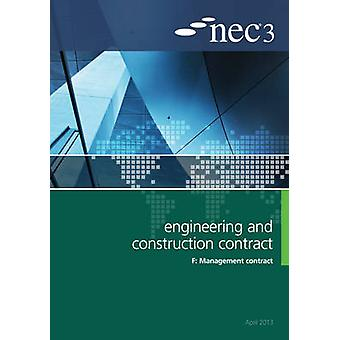 NEC3 Engineering and Construction Contract Option F - Management Contr
