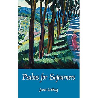 Psalms for Sojourners by LIMBURG - 9780800634667 Book