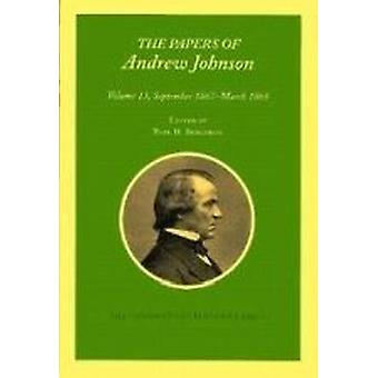 The Papers of Andrew Johnson by Andrew Johnson - Paul H. Bergeron - 9