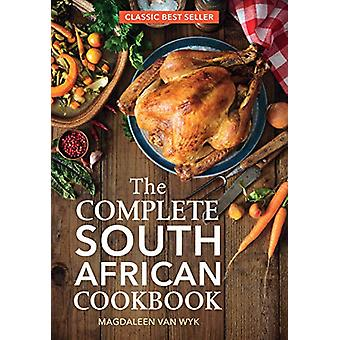 The Complete South African Cookbook by Magdaleen van Wyk - 9781432309