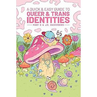 Quick & Easy Guide to Queer & Trans Identities by Mady G - 97