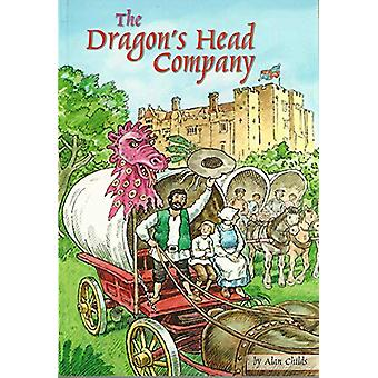 The Dragon's Head Company by Alan Childs - 9781871173956 Book