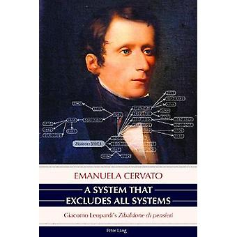 A System That Excludes All Systems - Giacomo Leopardi's  -Zibaldone Di