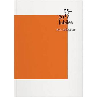1995-2015 Jubilee - Evn Collection by Brigitte Huck - Heike Maier-Riep