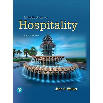 Introduzione all'ospitalità di John R Walker & Josielyn T Walker