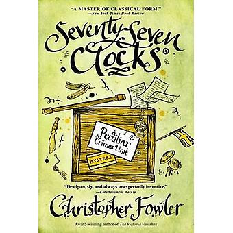 Seventy-Seven Clocks by Christopher Fowler - 9780553385540 Book