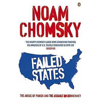 Misslyckade stater - missbruk av makt och angrepp på demokratin av Noa