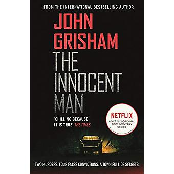 The Innocent Man by John Grisham - 9781787463561 Book