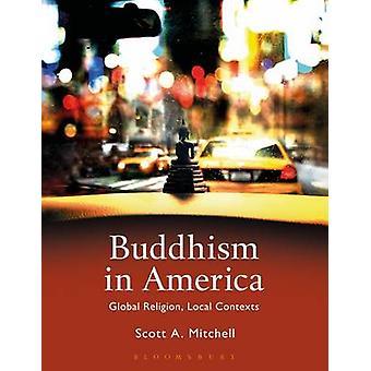 Bouddhisme en Amérique par Scott Mitchell