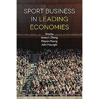 Sport Business in Leading Economies by James Zhang - 9781838679231 Bo
