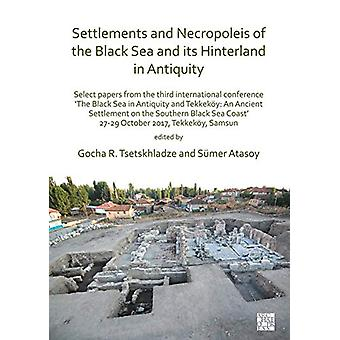 Settlements and Necropoleis of the Black Sea and its Hinterland in An