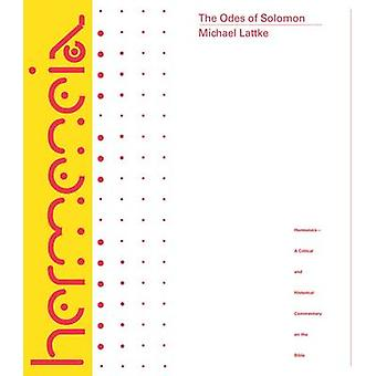 The Odes of Solomon by Michael Lattke - 9780800660567 Book