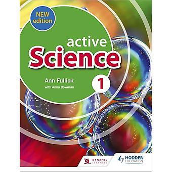 Active Science 1 new edition by Ann Fullick
