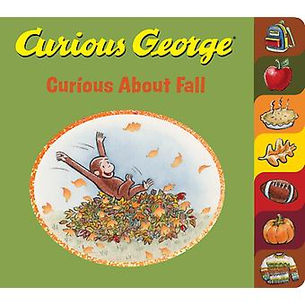Curious George Curious About Fall tabbed board book by H. A. Rey & Rey