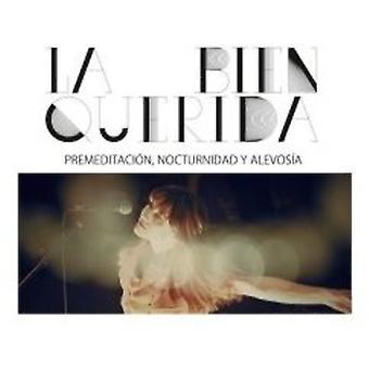 La Bien Querida - Premeditacion Nocturnidad Y Alevosma (the Movie) [CD] USA import
