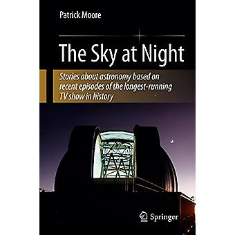 The Sky at Night by CBE - DSc - FRAS - Sir Patrick Moore - 9781441964