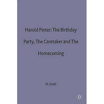 Harold Pinter The Birthday Party The Caretaker and The Homecoming by Scott & Michael