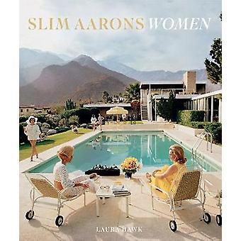 Slim Aarons Femmes