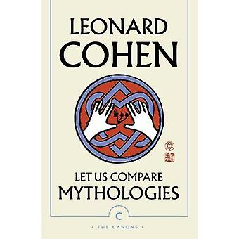 Let Us Compare Mythologies Canons