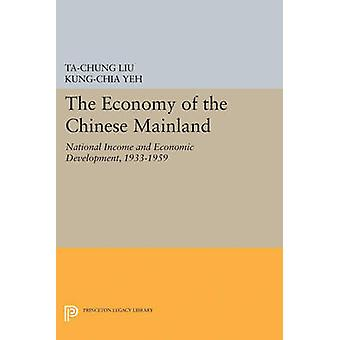 Economy of the Chinese Mainland by Ta-Chung Liu - 9780691624648 Book
