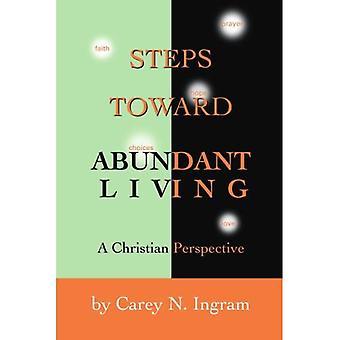 Schritte zum reichen Leben: Eine christliche Perspektive