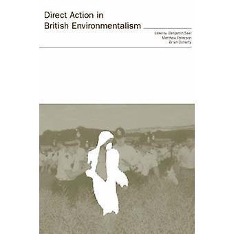 Direkta åtgärder i brittiska miljörörelsen av Brian Doherty & Matthew Paterson & Benjamin Seel