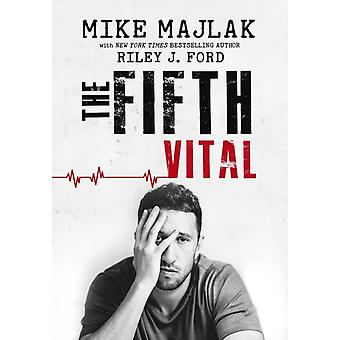 The Fifth Vital von Mike MajlakRiley J Ford