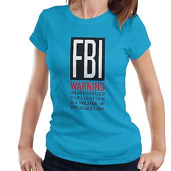 FBI Funny Quote Women's T-Shirt