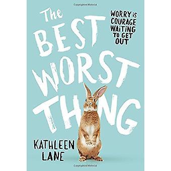 La cosa migliore e peggiore da Kathleen Lane - 9780316257824 libro